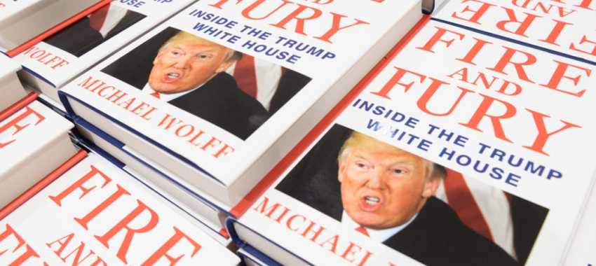 "Book of the Week: ""Fire and fury : inside the Trump White House"" by Michael Wolff"
