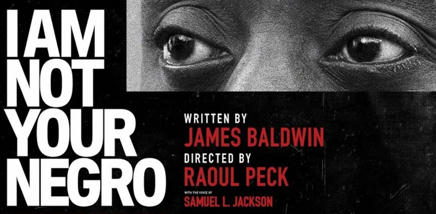 "Film of the Week: ""I am not your negro"" by Raoul Peck"